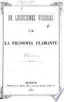 De locuciones viciosas, y de la filosofía flamante