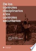De los controles disciplinarios a los controles securitarios