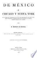 De México á Chicago y Nueva York