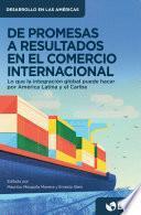De promesas a resultados en el comercio internacional