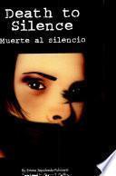 Death to Silence/Muerte al silencio