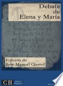 Debate de Elena y María