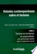 Debates contemporáneos sobre el turismo - Tomo V
