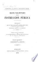 Debates parlamentarios sobre instrucción pública