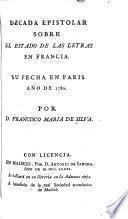 Decada epistolar sobre el estado de las letras en Francia