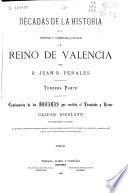 Décadas de la historia de la insigne y coronada Ciudad y Reino de Valencia: (1064 p., [17] h. lám.)