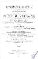 Décadas de la historia de la insigne y coronada ciudad y reino de Valencia0