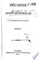 Décadas médico-quirúrgicas y farmacéuticas