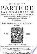 Decima quinta parte de las comedias de Lope de Vega Carpio