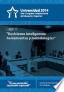 Decisiones inteligentes: herramientas y metodologías (curso 17)