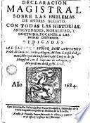 Declaracion magistral sobre las Emblemas de Andres Alciato