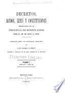 Decretos, bandos, leyes y constituciones promulgadas en la Provincia de Buenos Aires desde el año 1810 hasta la fecha: 1810-1814