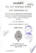 Decretos del rey nuestro señor don Fernando VII.