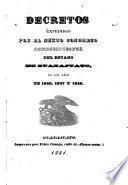 Decretos expedidos por el sexto [-octavo] congreso constitucional del estado de guanjuato, en los años de 1846, 1847 y 1848; 1849 y 1850; 1851 y 1852