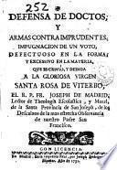Defensa de doctos, y armas contra imprudentes ...