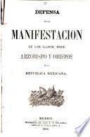 Defensa de la manifestacion de los illmos. sres. arzobispo y obispos de la Republica mexicana