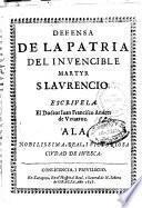 Defensa de la Patria del invencible martyr S.Laurencio