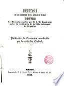 Defensa de los derechos de la Ciudad de Mahon contra la memoria escrita por D.J.M.Quadrado sobre la residencia de la Silla Episcopal de Menorca