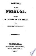 Defensa de los pueblos, contra la tirania de los reyes