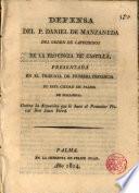 Defensa del P. Daniel Manzaneda... presentada en el Tribunal de 1a instancia de esta Ciudad de Palma de Mall. contra la acusación que le hace el Promotor Fiscal D. Juan Ferrá