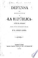 Defensa del redactor de La República ante el jurado en el juicio entablado por el Dr. D. Adolfo Alsina