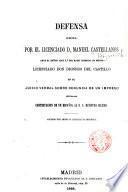 Defensa hecha por el licenciada d. Manuel Castellanos