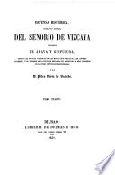 Defensa histórica, legislativa y económica del Señorío de Vizcaya y provincias de Alava y Guipúzcoa: (301 p.)