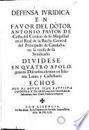 Defensa iuridica en favor del dotor Antonio Pastor de Costa
