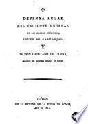 Defensa legal del teniente general de los reales exércitos, Conde de Cartaojal y de Don Cayetano de Urbina, ministro del supremo Consejo de Indias