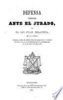 Defensa presentada ante el jurado en la causa contra el Señor Cura de Ahualulco, D. Victorio Reinoso, por los acontecimientos de la madrugada del 2 de marzo de este año