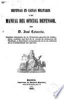 Defensas en causas militares, ó sea, Manual del oficial defensor
