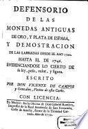 Defensorio de las Monedas Antiquas de Oro y Plata de España