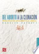 Del aborto a la clonación