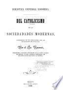 Del catolicismo en las sociedadades [sic] modernas