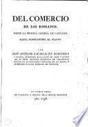Del comercio de los romanos desde la primera Guerra de Cartágo hasta Constantino el Magno