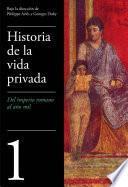 Del Imperio Romano al año mil (Historia de la vida privada 1)