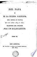 Del Papa y de la Iglesia Galicana