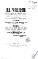 Del pauperismo según los principios de la economía política y social ...