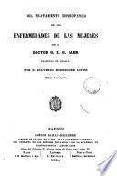 Del tratamiento homeopatico de las enfermedades de las mujeres