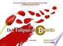 Del tulipán al bitcoin