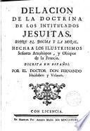 Delación de la doctrina de los intitulados Jesuitas sobre el Dogma y la Moral