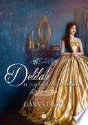 Deliah, el corazón de una rebelde
