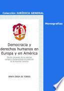 Democracia y derechos humanos en Europa y en América
