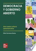 Democracia y Gobierno Abierto: Una nueva cultura administrativa