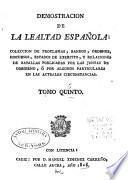 Demostracion de la lealtad española: coleccion de proclamas, bandos, ordenes, discursos, estados de exército ...