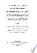 Demostración del sentido verdadero de las autoridades de que se vale el Dr. G. Antonio de Llorente de las noticias historicas de las tres provincias Vascongadas