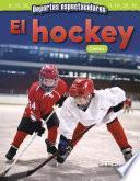 Deportes espectaculares: El hockey: Conteo