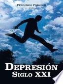 Depresión Siglo XXI