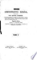 Derecho administrativo español ... Segunda edición, adjustada a la legislación vigente, etc