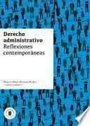 Derecho administrativo. Reflexiones contemporáneas